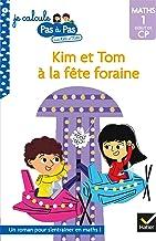 Kim et Tom Maths 1 Début de CP - Kim et Tom à la fête foraine (Je calcule pas à pas t. 2)