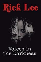 Voices in the Darkness Kindle Edition