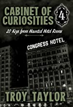Cabinet of Curiosities 4: 20 Keys from Haunted Hotel Rooms (Cabinet of Curiosities Series)