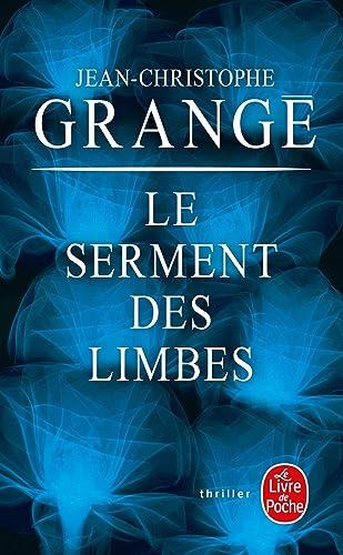 Le Serment Des Limbes by Jean-Christophe Grang ...