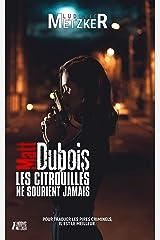MATT DUBOIS - Les citrouilles ne sourient jamais Format Kindle