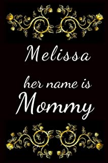 Melissa her name is Mommy
