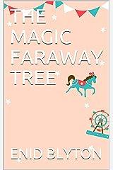 THE MAGIC FARAWAY TREE Kindle Edition