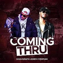 Coming Thru (feat. Redsan)