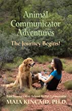 Animal Communicator Adventures: The Journey Begins!
