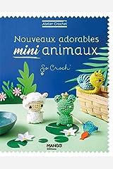 Nouveaux adorables mini animaux (Atelier crochet) Format Kindle