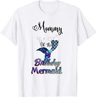 Mommy Of The Birthday Mermaid Matching Family T-shirt
