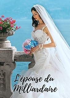 L'épouse du Milliardaire (French Edition)