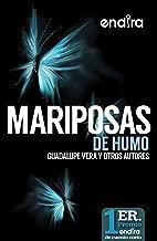 MARIPOSAS DE HUMO (Spanish Edition)