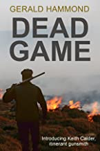 Dead Game (Keith Calder Book 1)