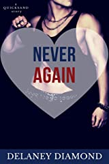 Never Again (Quicksand Book 3) Kindle Edition
