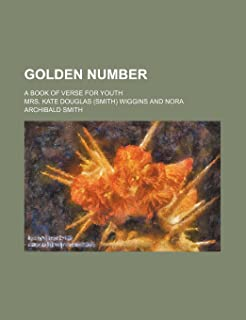 Golden Number; A Book of Verse for Youth