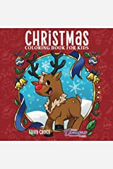 Christmas Coloring Book for Kids: Christmas Book for Children Ages 4-8, 9-12 Paperback