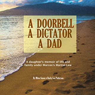 A Doorbell, A Dictator, A Dad: A daughter's memoir of life and family under Marcos's Martial Law