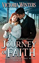 A Journey of Faith (Three Cowboys for Three Sisters)
