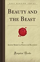 Beauty and the Beast (Forgotten Books)