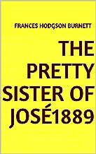 The Pretty Sister Of José1889