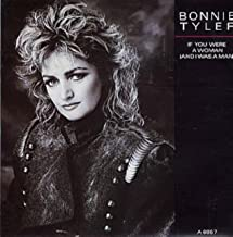 Bonnie Tyler - If You Were A Woman (And I Was A Man) - CBS - A6867
