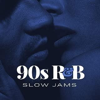 90s R&B Slow Jams [Explicit]