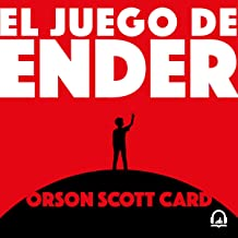 El juego de Ender [Ender's Game]: Saga de Ender 1 [Ender Quintet, Book 1]