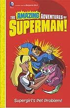 Supergirl's Pet Problem! (The Amazing Adventures of Superman!)
