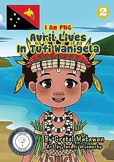 Avril Lives In Tufi Wanigela