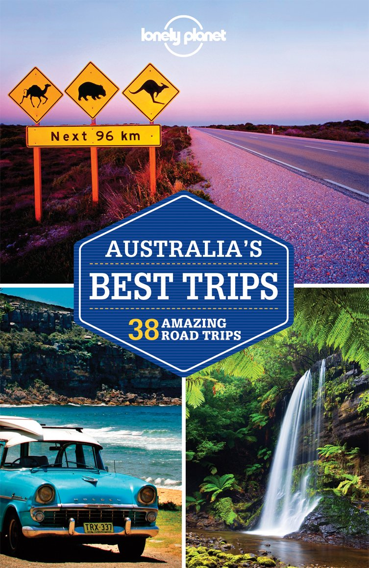 Lonely Planet Australia's Best Trips (Trips Country)