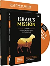 Israel's Mission Discovery Guide with DVD: A Kingdom of Priests in a Prodigal World (That the World May Know)