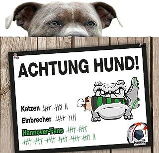 Hunde-Warnschild Schutz vor Hannover-Fans   Braunschweig-, Wolfsburg- & alle Fußball-Fans, Dieser Revier-Markierer schützt Haus & Hof vor Hannover-Fans   Achtung Vorsicht Hund Bissig