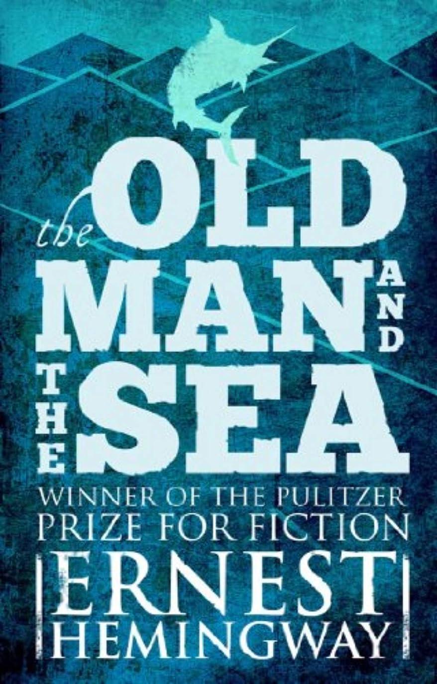 蒸留するバズ親指The Old Man and the Sea(Vintage International) (English Edition)
