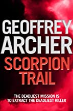 Scorpion Trail: A deadly mission to hunt a deadly killer…