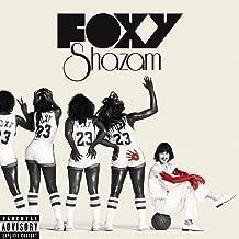 Foxy Shazam [Explicit]