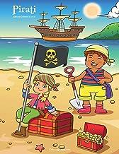 Pirati Libro da Colorare 1, 2 & 3 (Italian Edition)