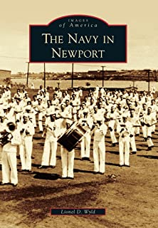 Newport, The Navy In (RI) (Images of America)