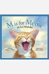 M Is for Meow: A Cat Alphabet (Sleeping Bear Alphabets) Kindle Edition