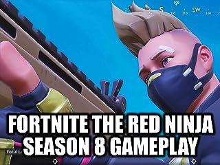 Clip: Fortnite The Red Ninja Season 8 Gameplay