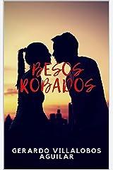 Besos Robados (Spanish Edition) Kindle Edition