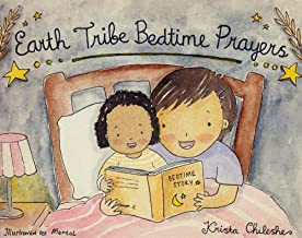 Earth Tribe Bedtime Prayers: French / English Bilingual Bedtime Story (English Edition)