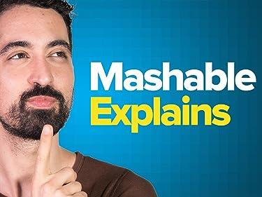 Mashable Explains