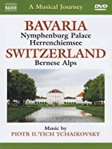 Naxos Scenic Musical Journeys Bavaria: Switzerland Nymphenburg Palace, Herrenchiemsee, Bernese A