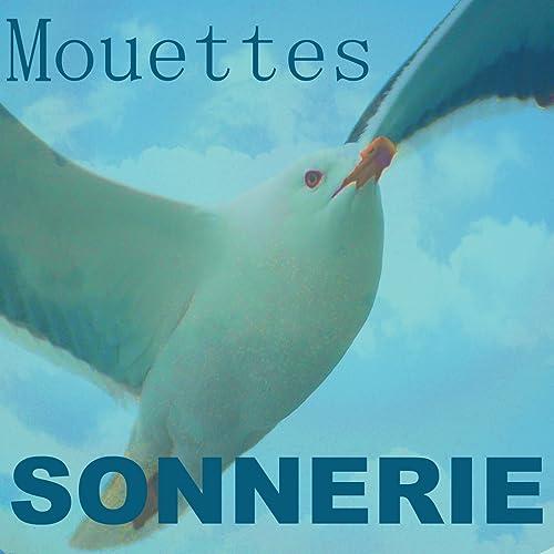 MOUETTES TÉLÉCHARGER SONNERIE