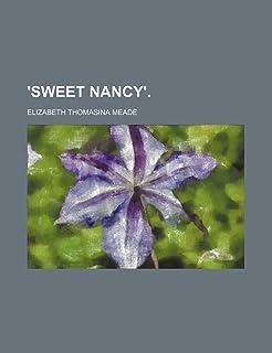 'Sweet Nancy'.