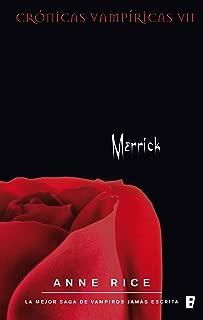 Merrick (Crónicas Vampíricas 7): Crónicas Vampíricas VII (Spanish Edition)