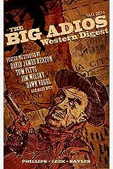 The Big Adios Western Digest (Fall 2014) Kindle Edition