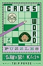 Crossword Puzzles for Smart Kids (Puzzlewright Junior Crosswords)