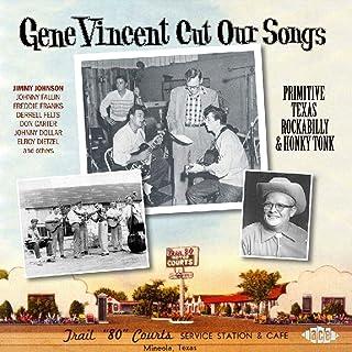 Gene Vincent Cut Our Songs-Primitive Tex