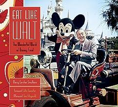 Eat Like Walt: The Wonderful World of Disney Food PDF