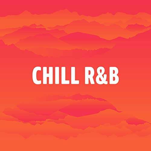Chill R&B by Drake, Ari Lennox, Col3trane, J  Cole, Phony