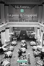 La presa di Singapore (Italian Edition)