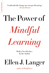 The Power of Mindful Learning (A Merloyd Lawrence Book) Kindle Edition